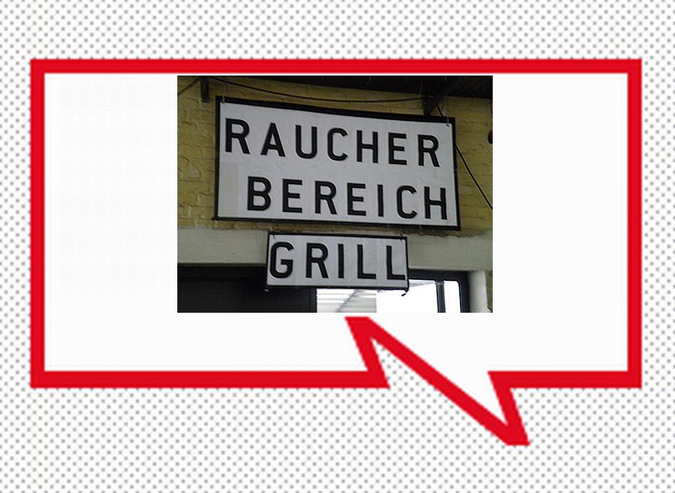(raucher bereich - smoking area; grill - barbecue)