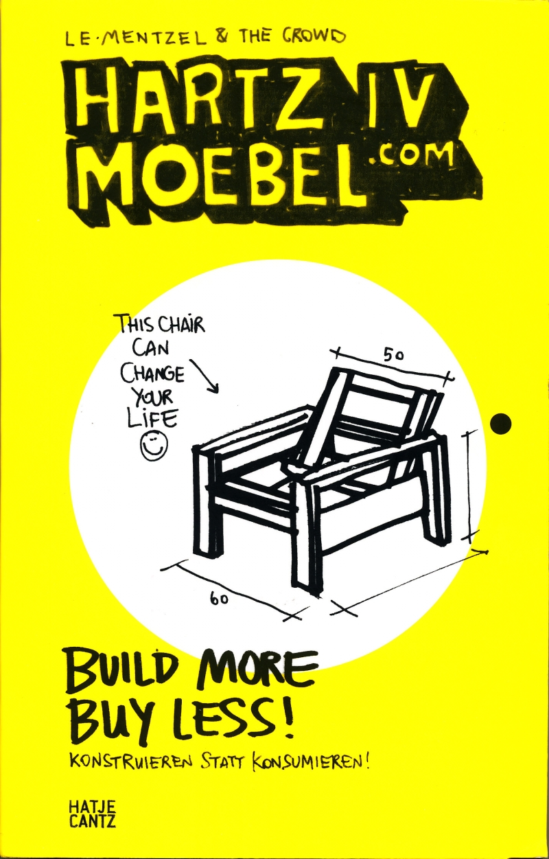 Van Bo Le-Mentzel Hartz IV Moebel - Build More, Buy Less