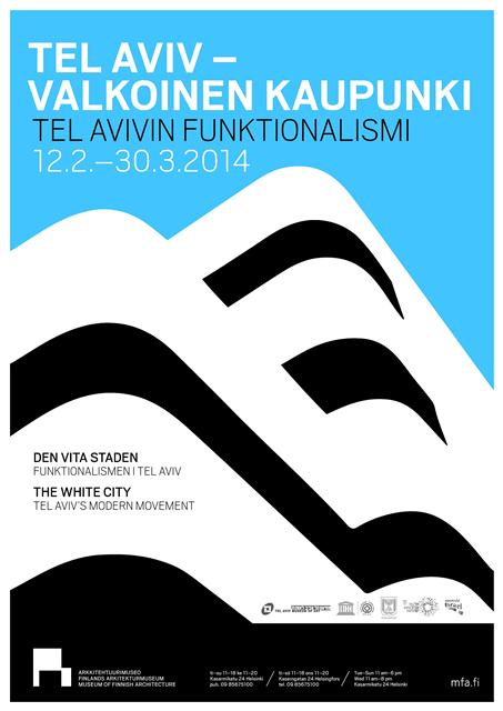 The White City - Tel Aviv's Modern Movement at the Museum of Finnish Architecture, Helsinki