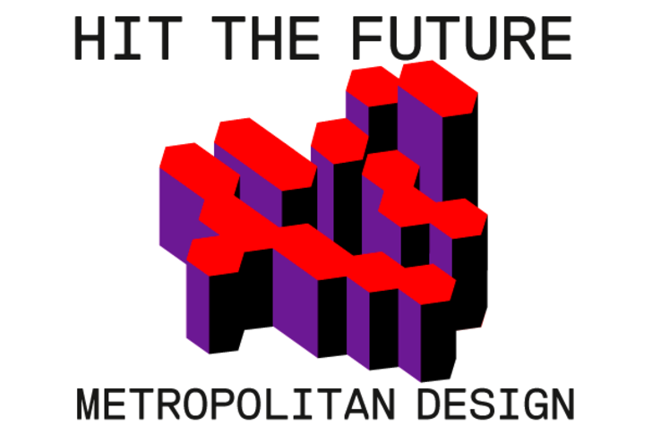 Munich Creative Business Week 2015 HIT THE FUTURE – Metropolitan Design