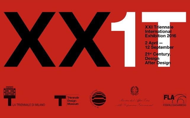 XXI Triennale International Exhibition: 21st Century.Design After Design, Milan