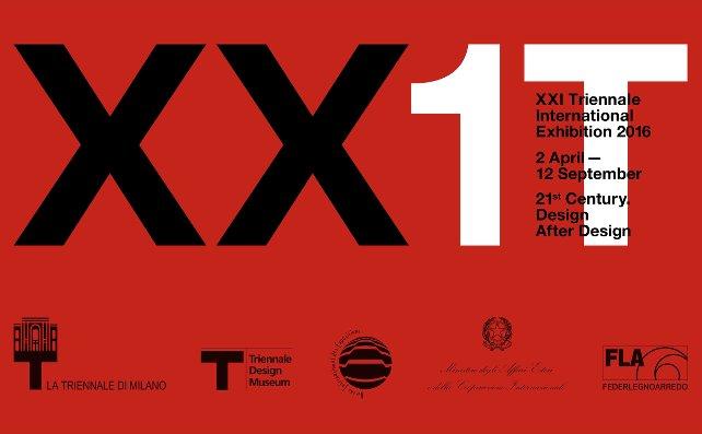 XXI Triennale International Exhibition: 21st Century.Design After Design, Milan