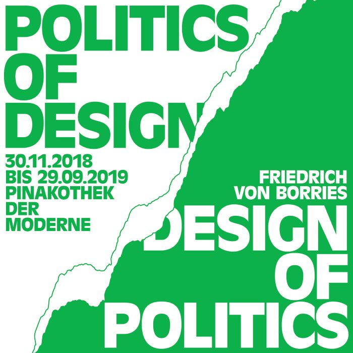 """Friedrich von Borries. Politics of Design. Design of Politics"" at Die Neue Sammlung – The Design Museum, Munich"