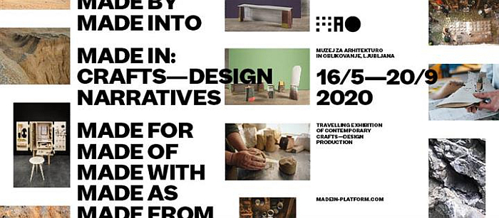 Made In: Craft - Design Narratives, Museum of Architecture and Design, Ljubljana